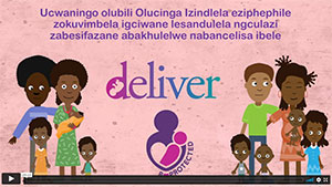 DELIVER and B-PROTECTED Video in Zulu